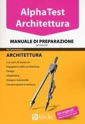 Alpha Test Architettura Manuale Di Preparazione Libro