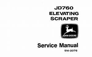 John Deere Jd760 Elevating Scraper Service Repair Manual