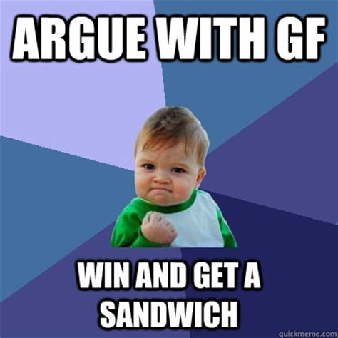 Win Kid Meme - argue with gf win and get a sandwich success kid quickmeme