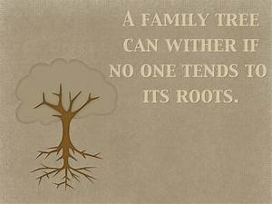 """Quotes: """"A... Family Genealogy Quotes"""