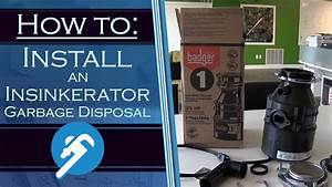 How To Install An Insinkerator Garbage Disposal