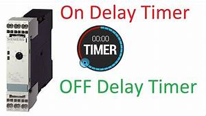 Electrical Timers   On Delay Timer   Off Delay Timer
