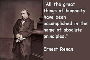 Ernest Renan Qu... Earnie Larsen Famous Quotes