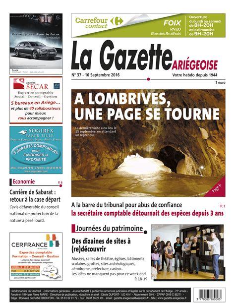 chambre des metiers foix journal du 16 septembre 2016 n 37 la gazette ariégeoise