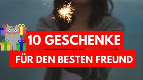 Geschenke Für Den Besten Freund by 10 Geschenkideen F 252 R Den Besten Freund Weil Ein Bester