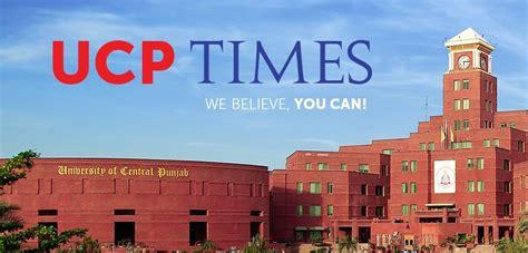 ucp times university  central punjab