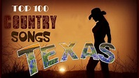 Best Classic Texas Country Songs Greatest Top Red Dirt ...
