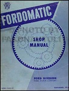 1951 Fordomatic Transmission Repair Shop Manual Original