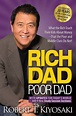 Rich Dad Poor Dad: What the Rich Teach Their Kids about Money That the Poor and Middle Class Do Not! by Robert T. Kiyosaki, Paperback   Barnes ...