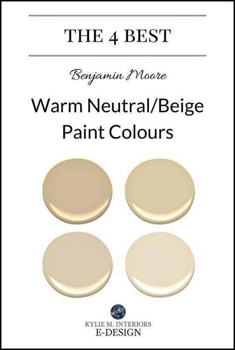 the 4 best benjamin warm neutral paint colours