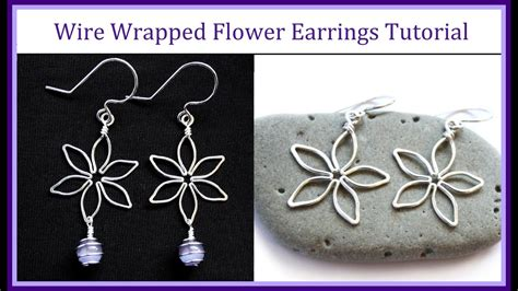 easy wire wrapped jewelry tutorial flower earrings part 2