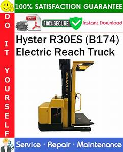 Hyster R30es  B174  Electric Reach Truck Service Repair