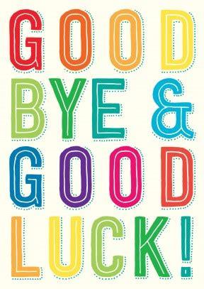 good bye good luck leaving card cards leaving