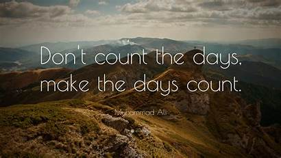 Count Days Muhammad Ali Don Quotes Inspirational