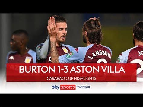 Jack Grealish volleys Villa to victory ⚽🚀| Burton 1-3 ...