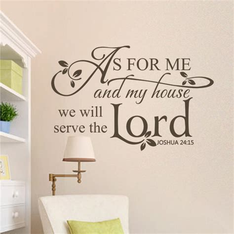 as for me and my house we will serve the lord joshua 24 15 scripture wall decal wall quote