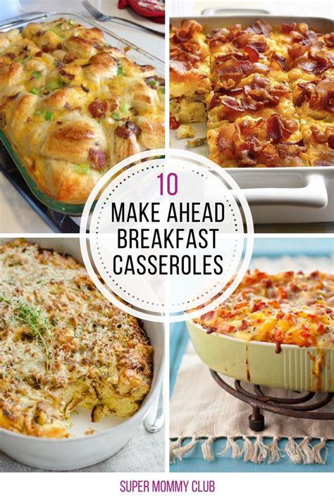 make breakfast casserole 10 amazing make ahead breakfast casseroles you ll wish you d tried sooner crowd casserole and