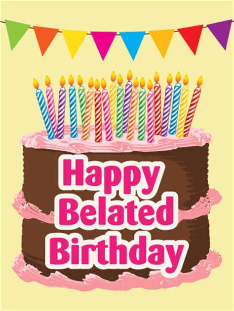 happy belated birthday cake card birthday greeting cards  davia