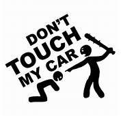 Sticker JDM Dont Touch My Car