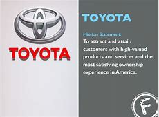 TOYOTA Mission Statement To attract