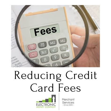 How to get a credit card at 17. How Can I Reduce My Credit Card Processing Fees? - Electronic Money Company