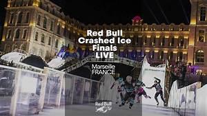 Red Bull Live : live red bull crashed ice 2018 3 marseille snowchamps ~ Medecine-chirurgie-esthetiques.com Avis de Voitures