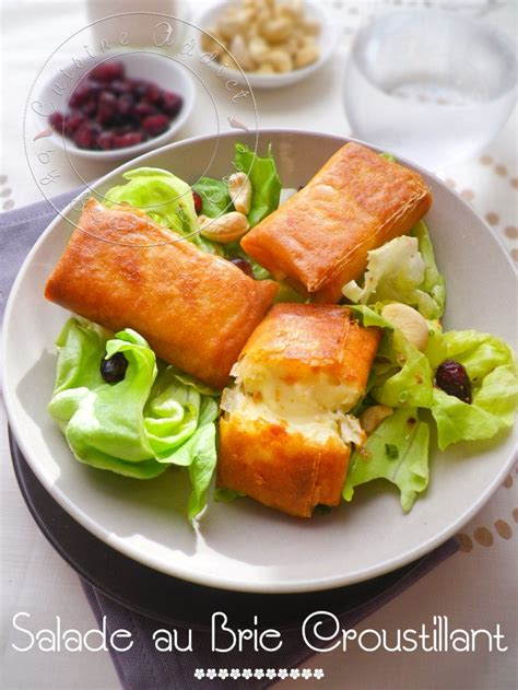 cuisiner feuille de brick ma salade de bri brick croustillants de brie en feuille de brick recipe bricks brie and salad