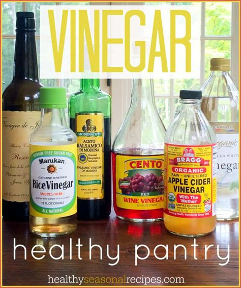Healthy Pantry Recipes Thursday Things Healthy Pantry Vinegar Healthy