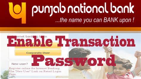 pnb internet banking enable transaction password
