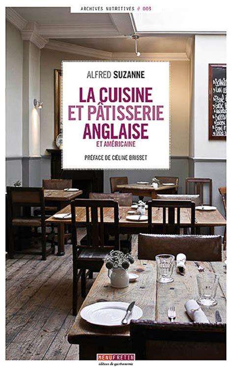 cuisine et patisserie la cuisine et pâtisserie anglaise et américaine