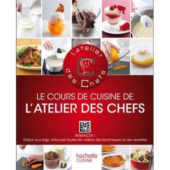 prix cours de cuisine le cours de cuisine de l 39 atelier des chefs interactif