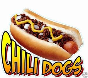 "Chili Dog Hot Dogs Decal 10"" Concession Food Vendor eBay"
