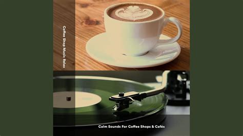 And here's another popular one, just background noise. Coffee Shop Background Music - YouTube