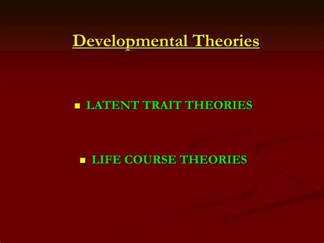 chapter  developmental theories latent trait