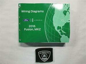 2016 Ford Fusion Lincoln Mkz Electrical Wiring Diagrams