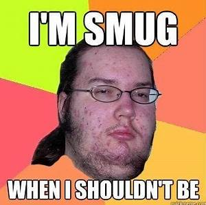 Butthurt Dweller / Gordo Granudo   Know Your Meme