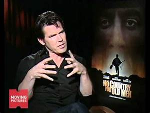 "Josh Brolin on his role in ""No Country for Old Men"" - YouTube"
