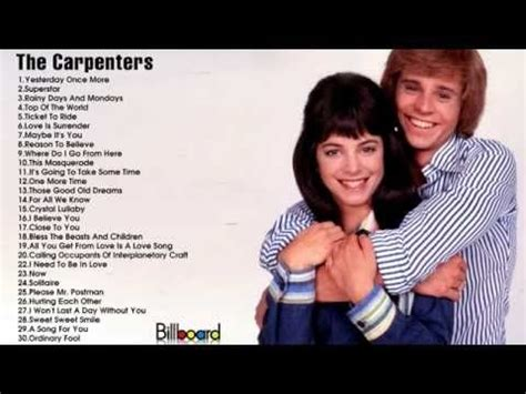 Enter the password that accompanies your username. Best Songs of The Carpenters || The Carpenters's Greatest Hits (Full Album) - YouTube | Music ...