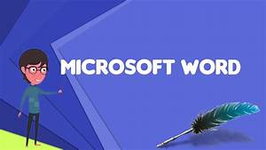 What Is Microsoft Word  Explain Microsoft Word  Define