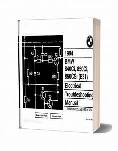 Bmw 840ci 850ci 850csi 1994 Electrical Troubleshooting Manual