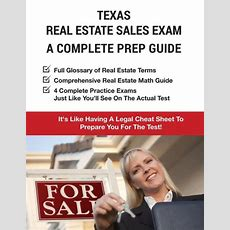 Texas Real Estate Exam A Complete Prep Guide Principles, Concepts And 4 Practice Tests By Real