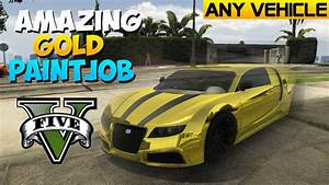 "GTA 5 Respray - Gold Paint Job In GTA 5! ""GTA 5 Gold Paint ..."