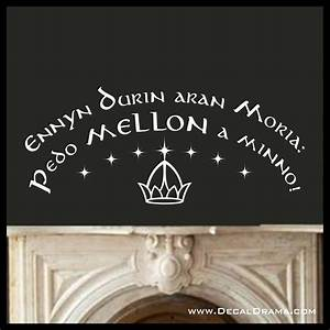 ennyn durin aran moria pedo mellon a minno lord of the With inspiration lord of the rings wall decals