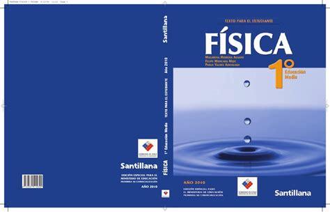 libros y solucionarios de fsica 1 medio fisica santillana estudiante