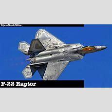 F22 Raptor  O Primeiro Caça De 5ª Geração Do Mundo Youtube