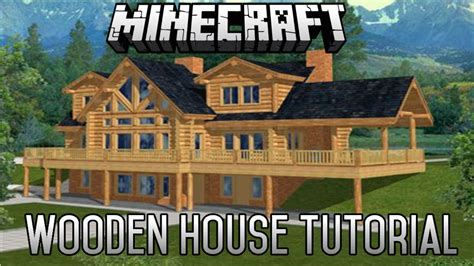 minecraft epic wooden house tutorial part   january  youtube