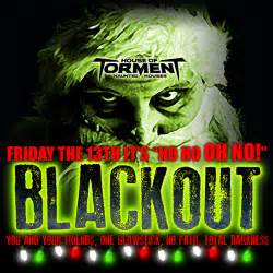 13th Floor Haunted House San Antonio Tx by 244 13 House Of Torment Special Friday The 13th Blackout