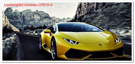Gambar Mobil Gambar Mobillamborghini Huracan by 10 Gambar Mobil Sport Lamborghini Paling Mewah Dan Keren