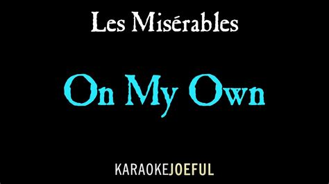On My Own Les Miserables Authentic Orchestral Karaoke