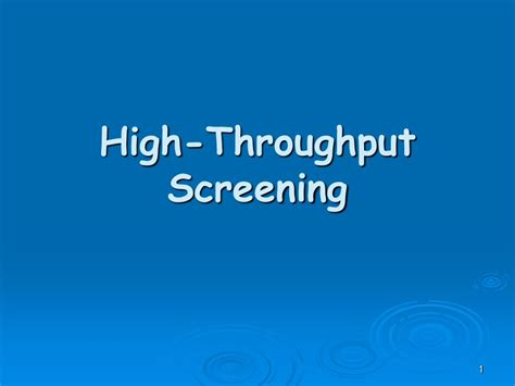 high throughput screening powerpoint